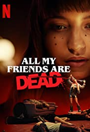 فيلم All My Friends Are Dead 2020